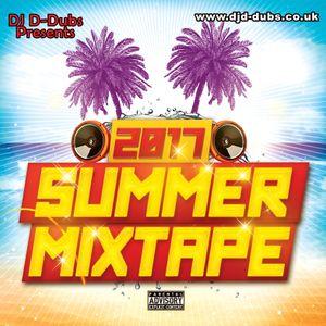 Dj D-Dubs 2017 Summer Mixtape