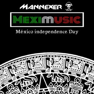 Mexico Independe Day MIX