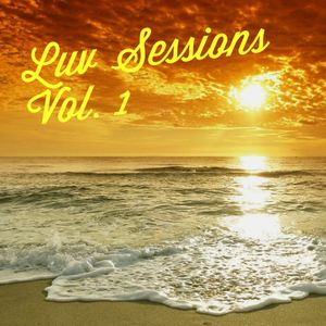 Luv Sessions Volume 1