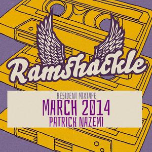 Ramshackle resident mixtape - Patrick Nazemi - March 2014