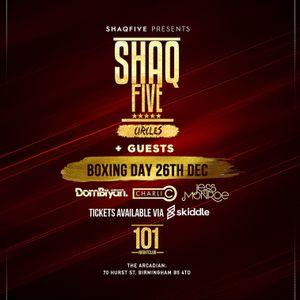 @SHAQFIVEDJ -  Shaqfive & Guests Promo Mix  26:12:17