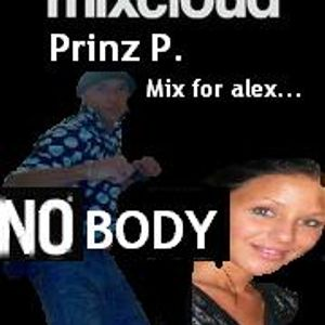 Prinz P. and a new mix Nobody!