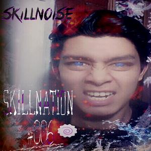 SkillNoise - SkillNation #006