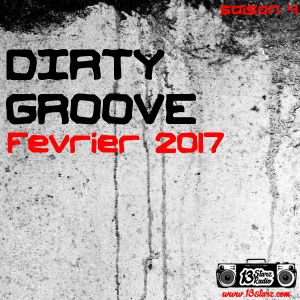 Dirty Groove Show - Fevrier 2017