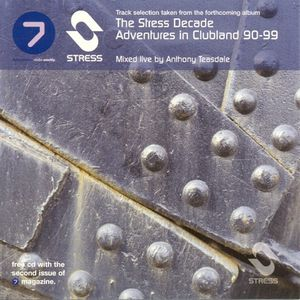 Adventures in Clubland 90-99 - The Stress Decade