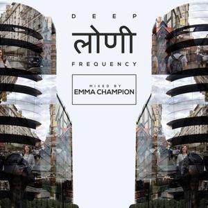 Deep Loni Frequency w/ Emma Champion