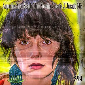 Aquarius Zrce Beach Club Novalja Croatia - J. Jurado Mix JJdDJ