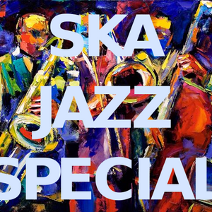 Ska Mix Ep 5 - Ska Jazz Special - by Alex - Bang Bang Crew