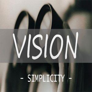 Vision - Week 3 - Simplicity