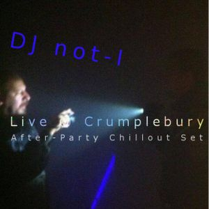 Live @ Crumplebury 2015: After-Party ChillOut Set
