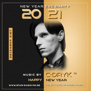 STAR RADIO FM presents, the sound of C-Dryk  || NEW YEAR PARTY 2021 ||