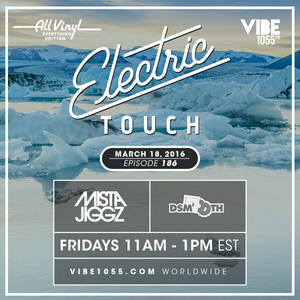 Electric Touch Episode 186 - All Vinyl Everything Edition (March 18 2016)