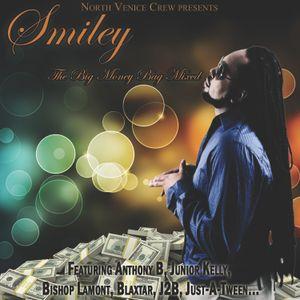 Smiley - Big Money Bag Mixed by North Venice Crew 2012