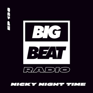 EP #138 - Nicky Night Time (Ubiquity Mix)