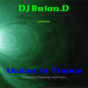 DJ Brian.D - Voices In Trance
