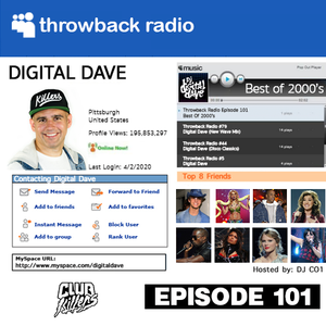 Throwback Radio #101 - Digital Dave (2000's Throwback Mix)