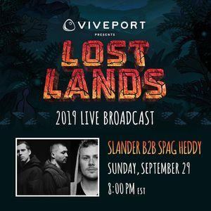 Slander b2b Spag Heddy @Lost Lands 2019 [Live Stream]