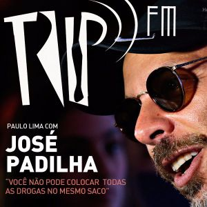 TRIP Fm com José Padillha (especial de férias)