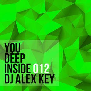 Deep Inside You #12 (mixed by Dj Alex Key)