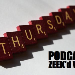 Zeek'D Vire - Thursday Podcast 001