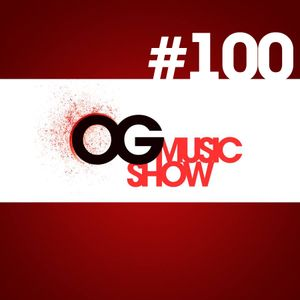 Oscar Garcia - OG Music Show #100