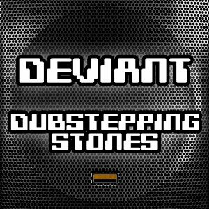 Dubstepping stones