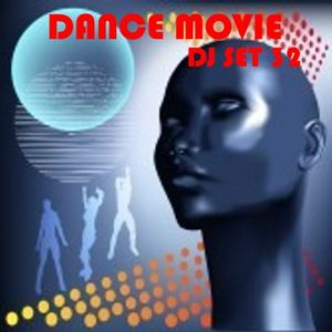 "Dance Movie # 32 The DJ Set Dance of ""Movie Disco"" page (search to facebook) all mixed by Max"