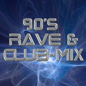90s Club and Rave Mix
