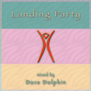 DJ Dave Dolphin - Landing Party