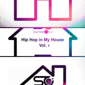 Hip Hop in My House, Vol.1