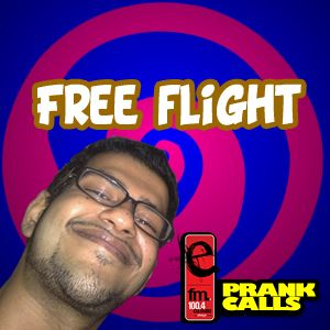 Free Flight - E FM Prank Call