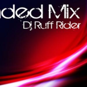 Dj Ruff Rider - Blended Mix 14.10.11