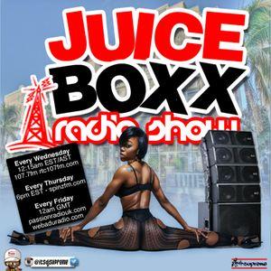 Juice Boxx Radio 4-7-2016 (dancehall, soca, afrobeats, ukg)