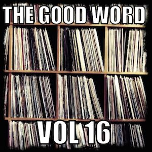 The Good Word Vol 16