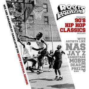 Roots Survival Presents Mixtape 90' Hip Hop Classics