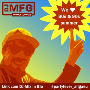 PARTY FEVER - 80s & 90s summer-partymix (DJ MFG)