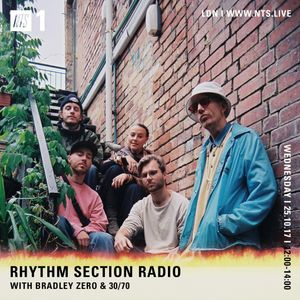 Rhythm Section w/ Bradley Zero & 30/70 - 25th October 2017