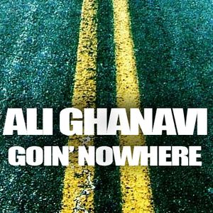 Goin' Nowhere mixed by Ali Ghanavi