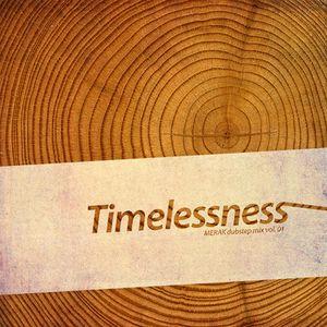 Timelessness (Dubstep Mix vol. 01)
