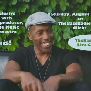Lil' Louis Interview on TheBassRadio.com - Saturday Love show with Maurice Wilkey August 12, 2017