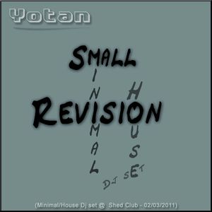 Small Revision (Minimal/House Dj Set)