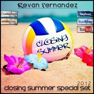 Revan Fernandez - Closing Summer '12 (Special Set)