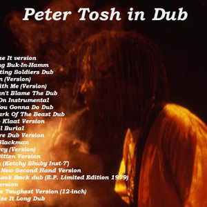 Peter Tosh In Dub - Rare Peter Tosh Instrumentals and Dub Tracks