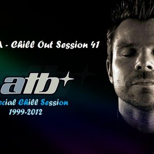 Chill Out Session 41 (ATB Special Chill Session Part 2.)
