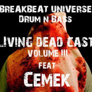 BREAKBEAT UNIVERSE - LIVING DEAD CAST VOL. III feat. CEMEK
