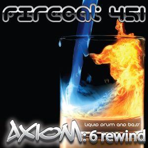 Firecat 451 Presents: Axiom 6 - Rewind
