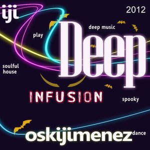 Deep Infusion >> Spooky Edition 2012