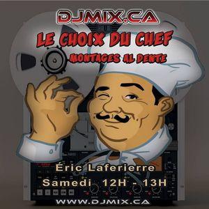 Eric Laferierre - Le Choix du Chef (2017-10-14) DJMIX.CA