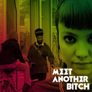 Meet Another Bitch - #09