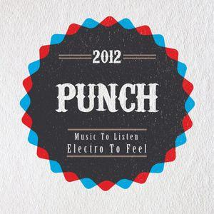 Punch - Electro To Feel ( Dj mix set )